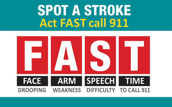 Spot a stroke, act FAST (face, arms, speech, time)